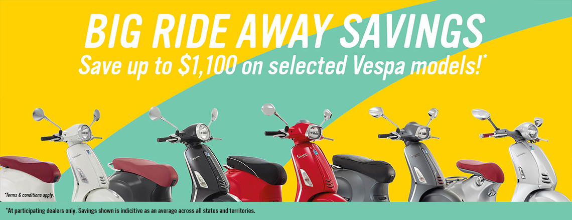 Big Ride Away Savings on Vespa