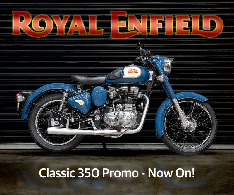 Royal Enfield Classic 350 Promotion is back by popular demand