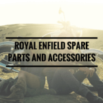 Royal Enfield Spare Parts and Accessories