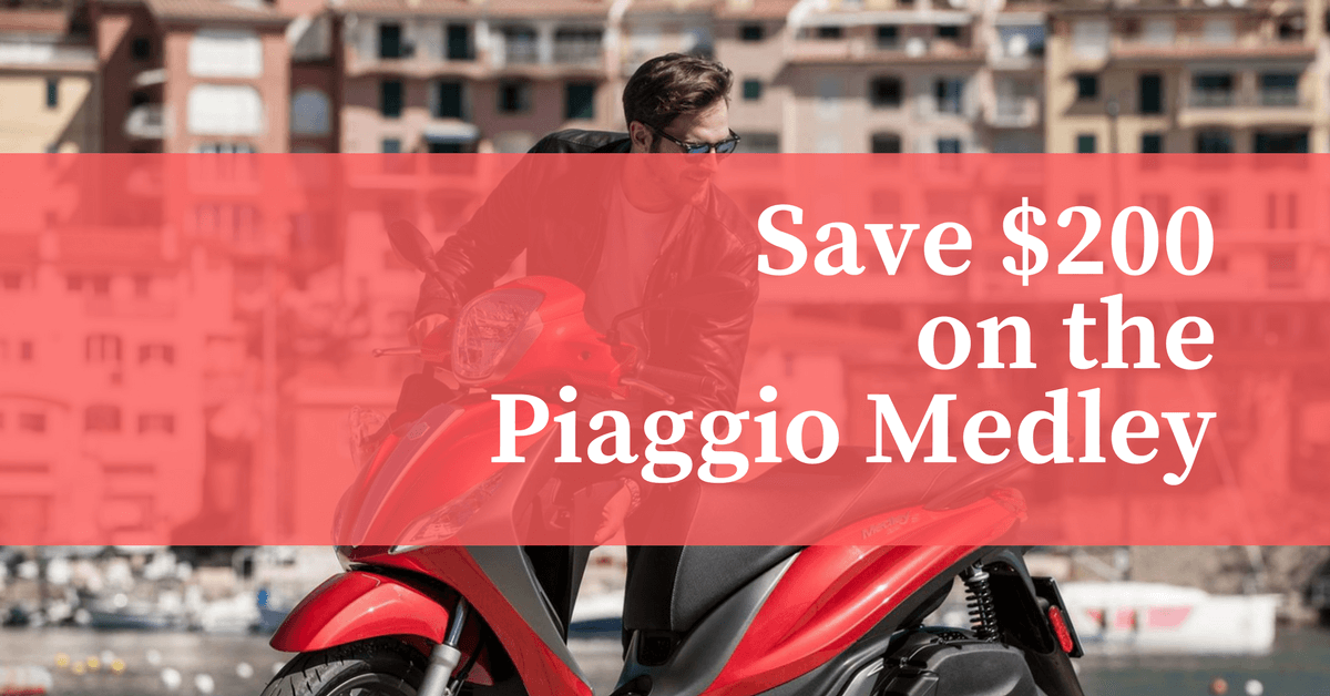 Save $300 on the Piaggio Medley 1200x628