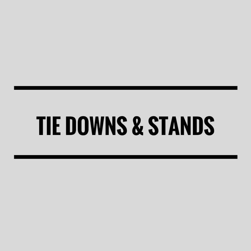 Tie Downs & Stands