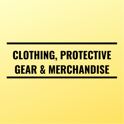 Clothing, Protective Gear & Merchandise